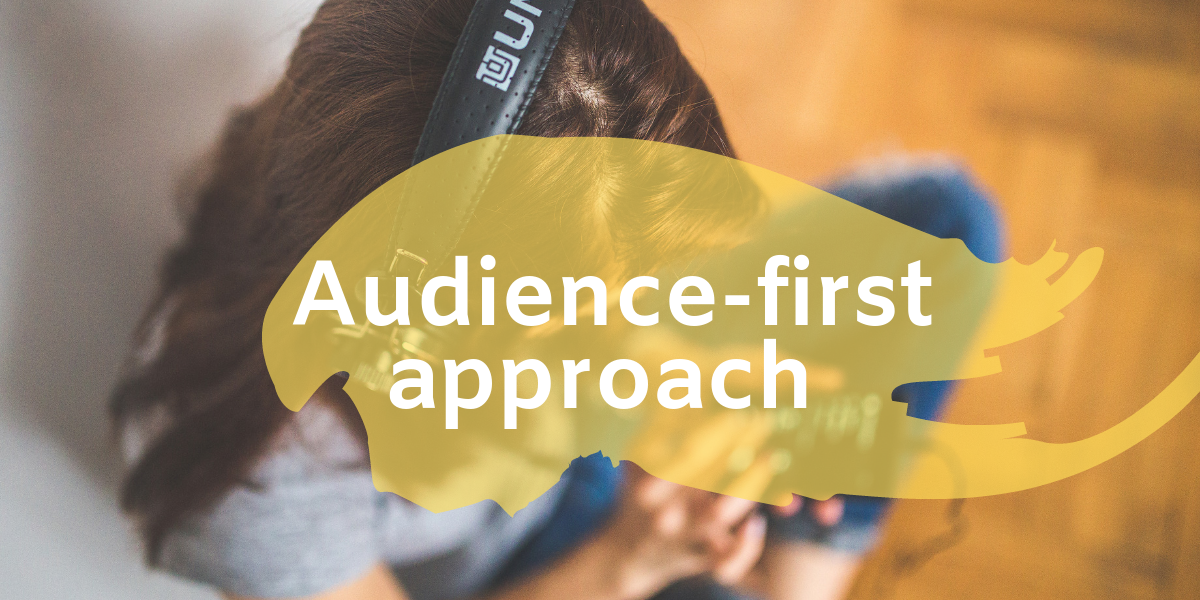 Audience first approach STEPP Digital