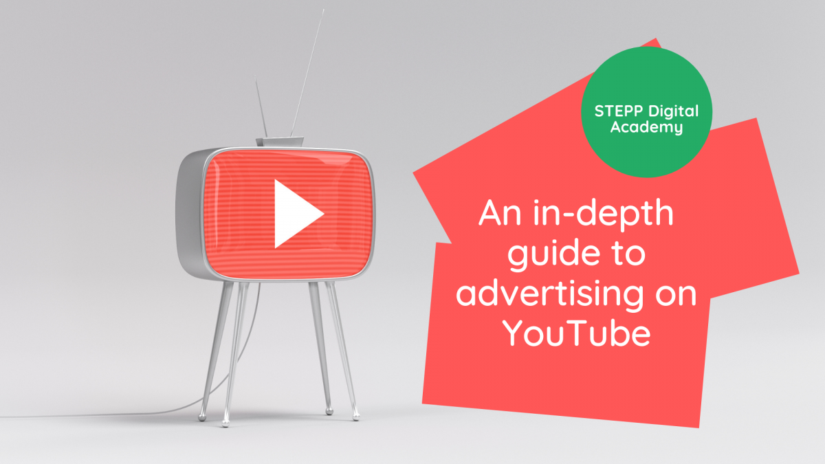 an-indepth-guide-to-youtube-advertising-by-stepp-digital